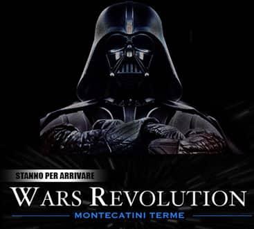 Wars Revolution Montecatini Terme, l'attesa è finita!